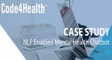 NLP Enabled Mental Health Chatbot Case Study Released